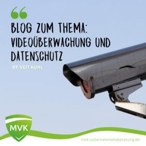 Videoüberwachung & Datenschutz